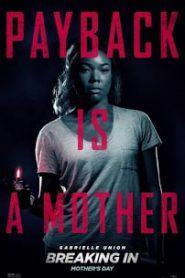 Breaking In (2018) แม่จอมอึดบุกบ้านฆ่าโจร