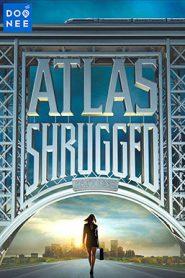 Atlas Shrugged 1 (2011) อัจฉริยะรถด่วนล้ำโลก