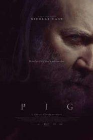 Pig (2021)