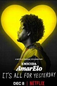 Emicida AmarElo-It's All For Yesterday (2020) บทเพลงเพื่อวันวาน