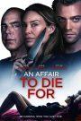 An Affair to Die For (2019) เรื่องที่ต้องตาย