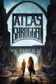 Atlas Shrugged 2 (2012) อัจฉริยะรถด่วนล้ำโลก