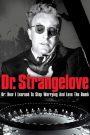 Dr. Strangelove (1964) ด็อกเตอร์เสตรนจ์เลิฟ
