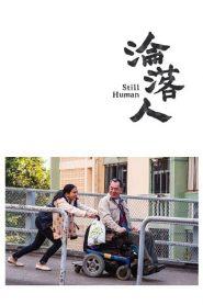 Still Human (Lun lok yan) (2018) สติล ฮิวแมน