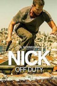 Nick off Duty (2016) ปฏิบัติการล่าข้ามโลก