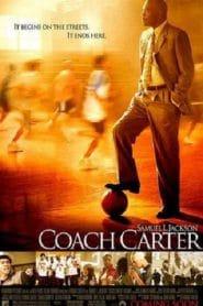 Coach Carter (2005) โค้ชคาร์เตอร์ ทุ่มแรงใจจุดไฟฝัน