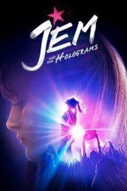 Jem and the Holograms (2015) เกิร์ลกรุ๊ปซุบตาร์ท้าฝัน