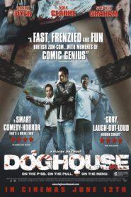 Doghouse (2009) ตายล่ะหว่า เมื่อเธอจ๋า..เป็นซอมบี้