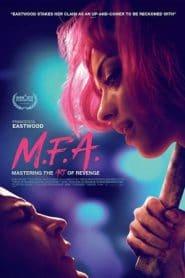 M.F.A. (2017) ข่มขืนได้ แต่ตายนะ