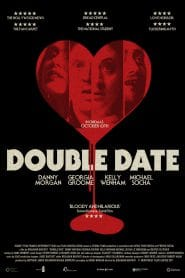 Double Date (2017) เดทมรณะ