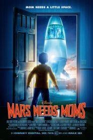Mars Needs Moms (2011) ภารกิจแอบจิ๊กตัวแม่บนดาวมฤตยู
