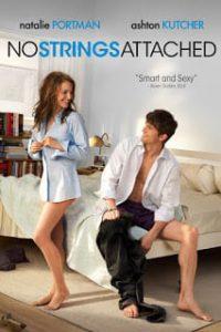 No Strings Attached (2011) จะกิ๊กหรือกั๊ก ก็รักซะแล้ว